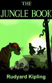 The Jungle Book: By Rudyard Kipling