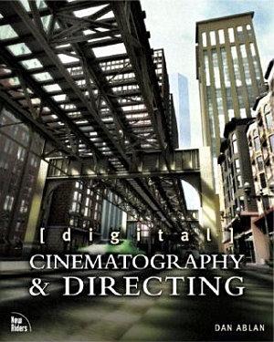 Digital Cinematography   Directing PDF