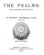 The Psalms: Frae Hebrew Intil Scottis