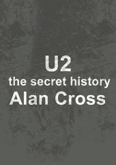 U2: the secret history
