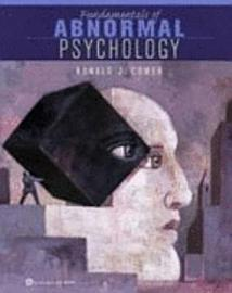 Fundamentals Of Abnormal Psychology Student Workbook