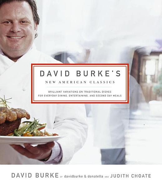 Download David Burke s New American Classics Book