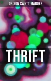 THRIFT: How to Cultivate Self-Control and Achieve Strength of Character