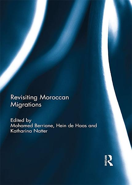 Download Revisiting Moroccan Migrations Book