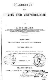 Lehrbuch der Physik und Meteorologie: Band 1
