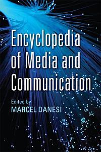 Encyclopedia of Media and Communication PDF