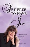 Set Free To Have Joy Book PDF