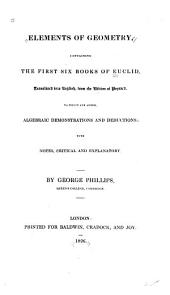 Elements of Geometry, Containing the First Six Books of Euclid