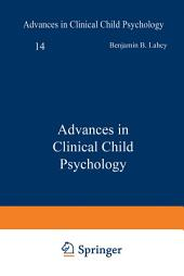Advances in Clinical Child Psychology: Volume 14