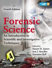 Forensic Science: An Introduction to Scientific and Investigative Techniques, Fourth Edition, Edition 4