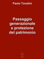 Passaggio generazionale e protezione del patrimonio