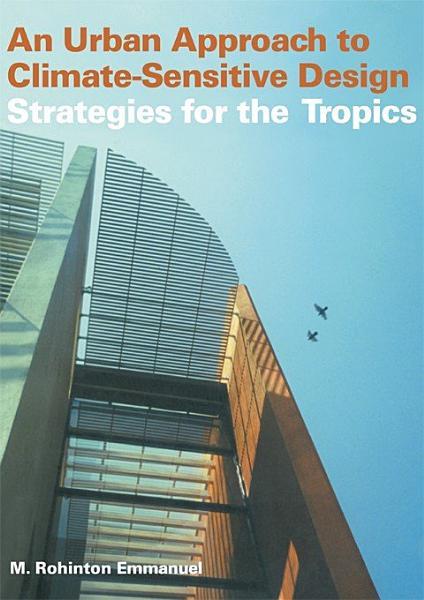An Urban Approach To Climate Sensitive Design
