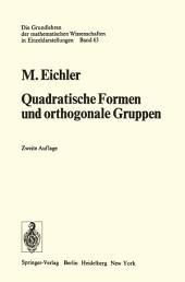 Quadratische Formen und orthogonale Gruppen: Ausgabe 2
