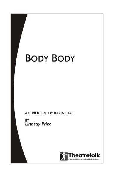 Download Bawdy Body   a Play in One Act Book