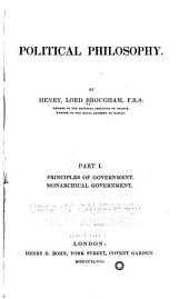 Political Philosophy: Principles of government. Monarchial government