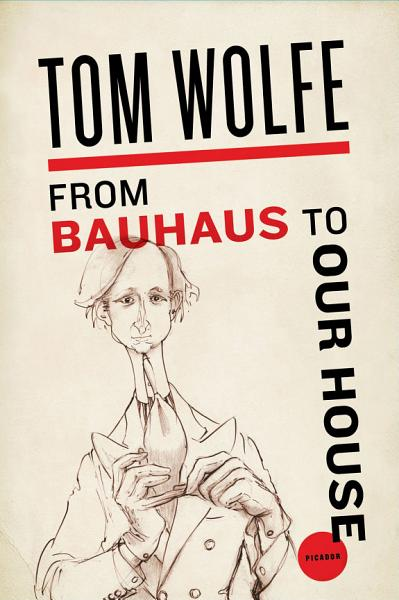 Download From Bauhaus to Our House Book