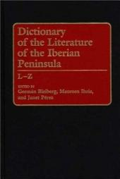 Dictionary of the Literature of the Iberian Peninsula: Volume 2