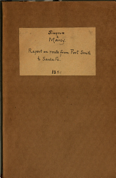 Route from Fort Smith to Santa Fe: Letter from the Secretary of War, Transmitting, in Compliance with a Resolution of the House of the 6th February, a Report and Map of Lieutenant Simpson, of the Route from Fort Smith to Santa Fe