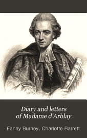 Diary and Letters of Madame D'Arblay: Volume 7
