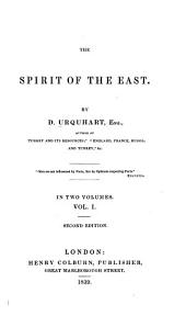 The Spirit of the East: Volume 1