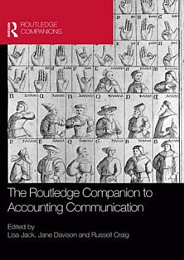 The Routledge Companion to Accounting Communication PDF