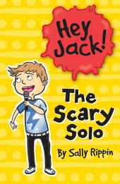 Hey Jack!: The Scary Solo