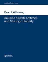 Ballistic Missile Defence And Strategic Stability Book PDF