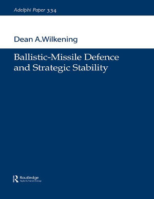 Ballistic Missile Defence and Strategic Stability