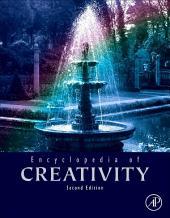Encyclopedia of Creativity: Edition 2
