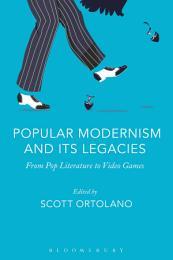 Popular Modernism and Its Legacies