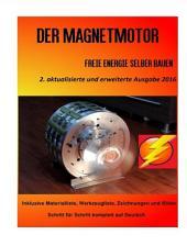 Der Magnetmotor: Freie Energie selber bauen, Ausgabe 5