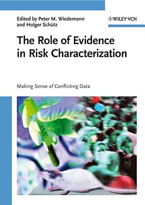 The Role of Evidence in Risk Characterization