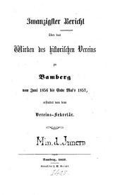 Bericht über das Wirken und den Stand des Historischen Vereins zu Bamberg: Im Jahre..