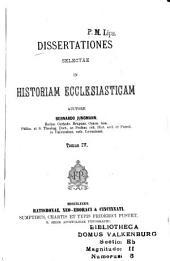 Dissertationes selectae in istoriam ecclesiasticam: Volume 4