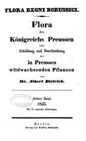 Flora des Königreichs Preussen oder Abbildung und Beschreibung der in Preussen Wildwachsenden Pflanzen: Band 3