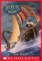 The Secrets of Droon #3: The Mysterious Island