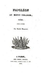 Napoléon au Mont-Thabor: poëme, suivi d'odes