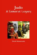 Judo A Samurai Legacy