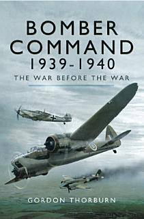 Bomber Command 1939   1940 Book
