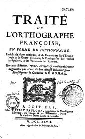 Traité de l'orthographe française en forme de dictionnaire
