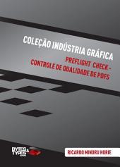 Coleção Indústria Gráfica   Preflight Check - Controle de qualidade de PDFs
