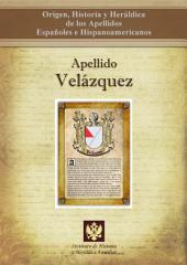 Apellido Velázquez: Origen, Historia y heráldica de los Apellidos Españoles e Hispanoamericanos