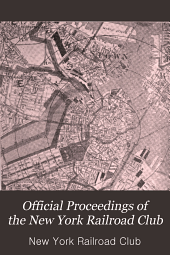 Official Proceedings of the New York Railroad Club: Volumes 24-26