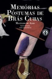 Memórias Póstumas de Brás Cubas: Texto Integral com comentários