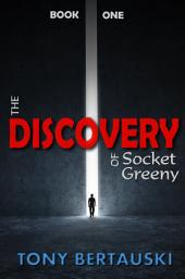 The Discovery of Socket Greeny: A Science Fiction Saga