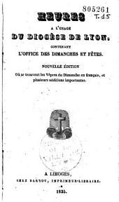 Heures à l'usage du diocèse de Lyon, contenant l'office des dimanches et fêtes