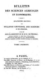 Bulletin general et universel des annonces et des nouvelles scientifiques, publie sous la direction du baron de Ferussac: Volume1;Volume4