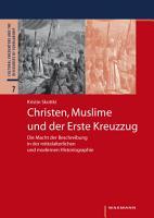 Christen  Muslime und der Erste Kreuzzug PDF