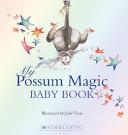 My Possum Magic Baby Book