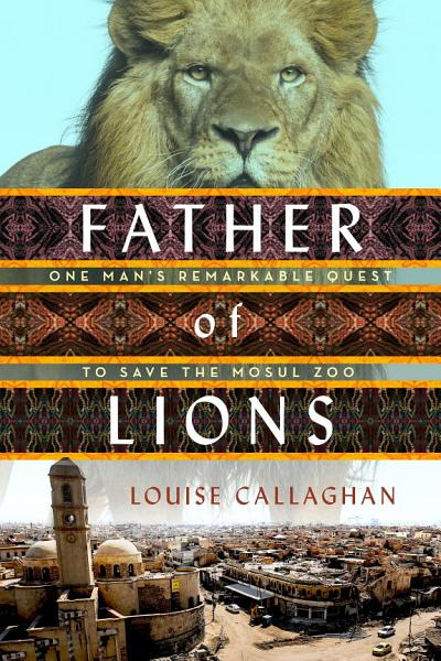 Download Father of Lions Book